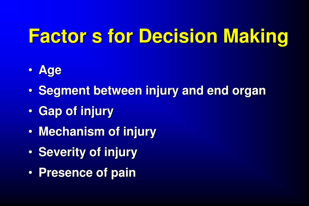 Factor s for Decision Making