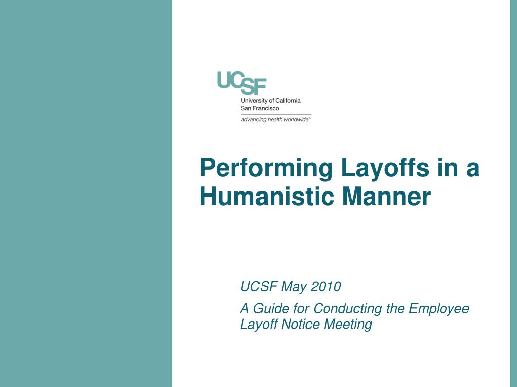 PPT - Performing Layoffs in a Humanistic Manner PowerPoint