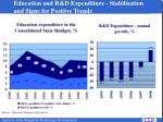 e ducation and r d expenditure stabilisation and signs for positive trends