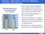 education o pportunity or threat for bulgarian technological development