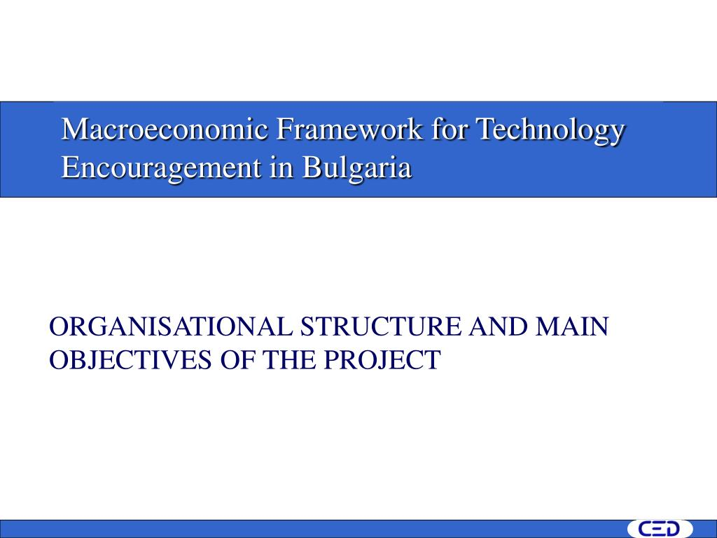 m acroeconomic framework for technology encouragement in bulgaria l.