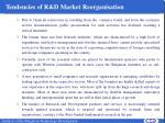 tendencies of r d market reorganisation