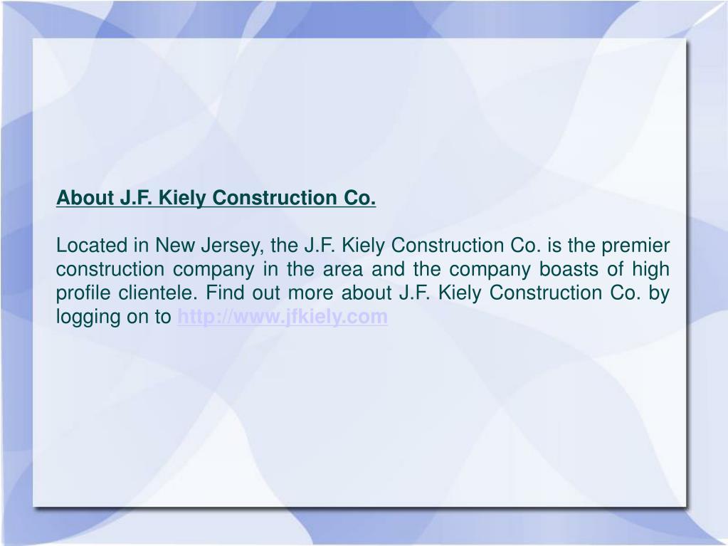 About J.F. Kiely Construction Co.