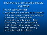 engineering a sustainable society and world