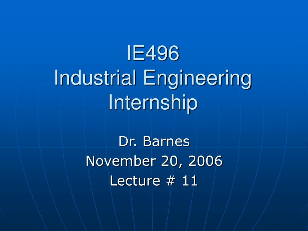 ie496 industrial engineering internship l.
