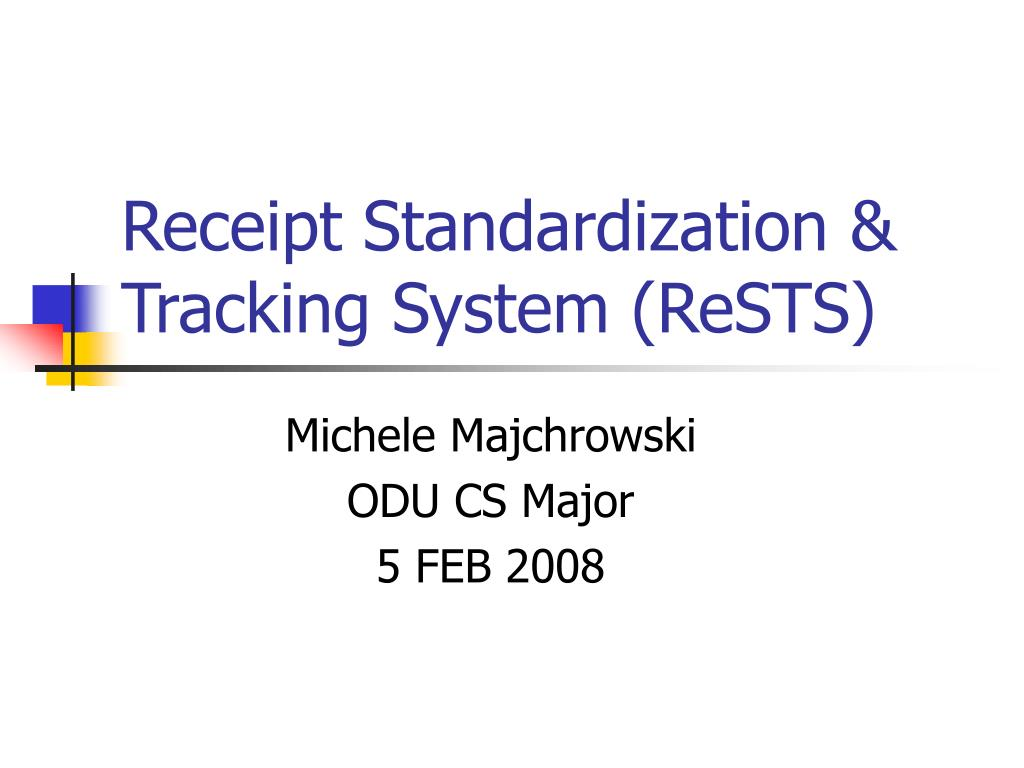 receipt standardization tracking system rests l.