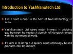 introduction to yashnanotech ltd
