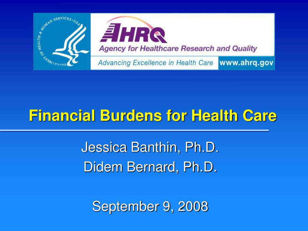 financial burdens for health care l.
