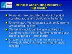 methods constructing measure of high burden