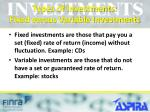 types of investments fixed versus variable investments