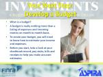 your next step develop a budget