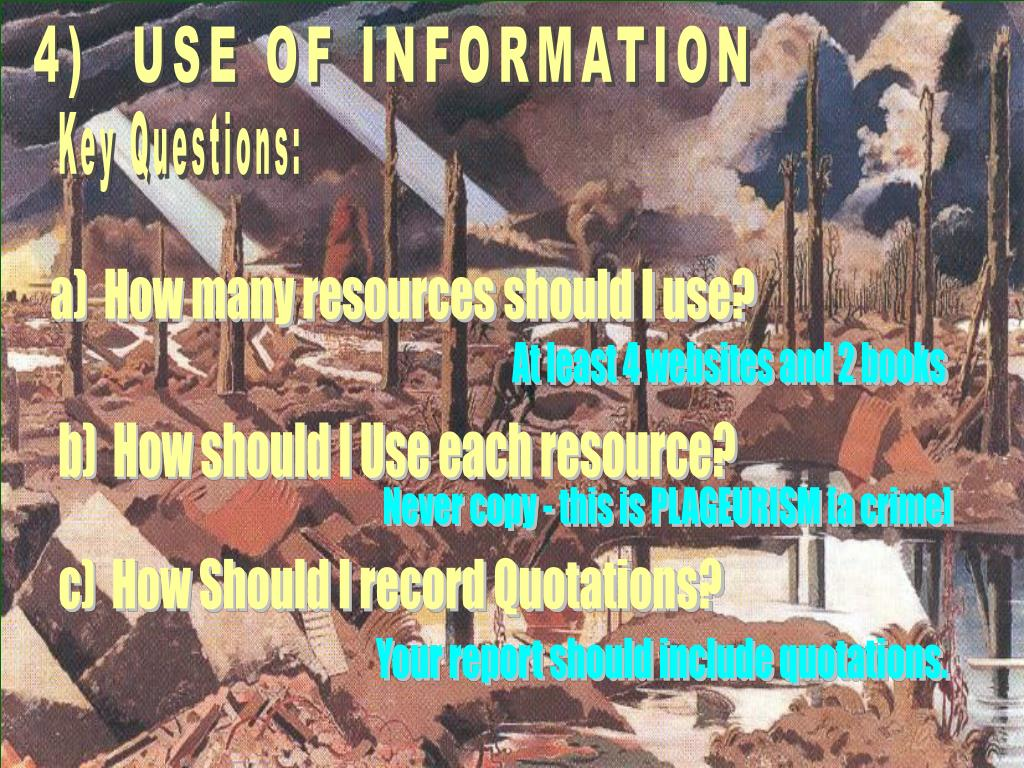 4)  USE OF INFORMATION