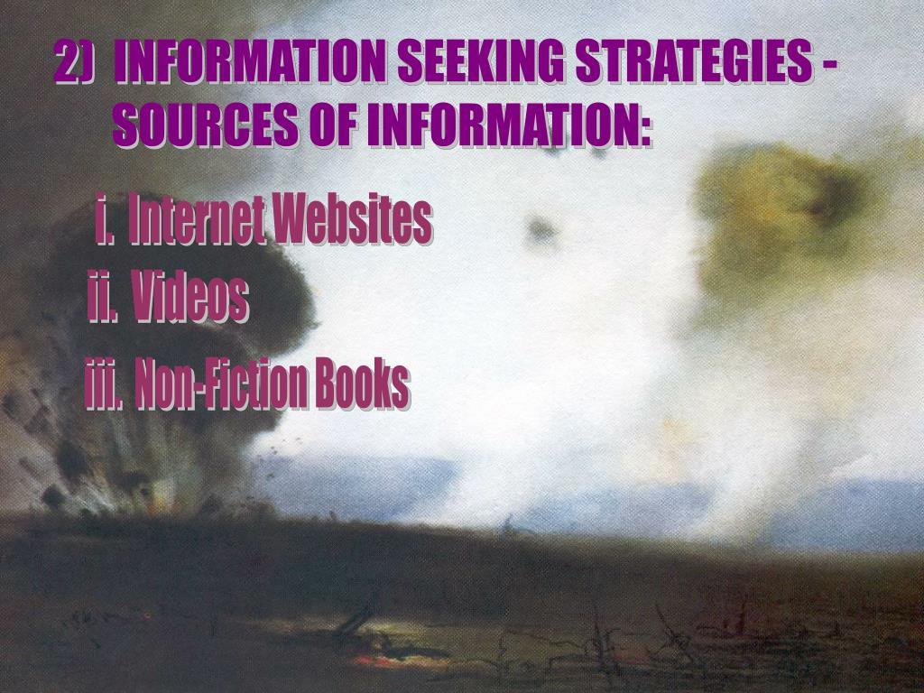 2)  INFORMATION SEEKING STRATEGIES -