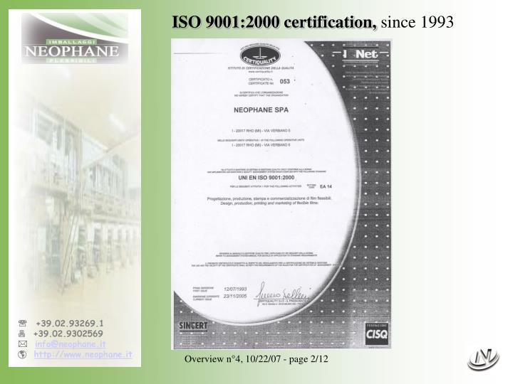 ISO 9001:2000 certification,
