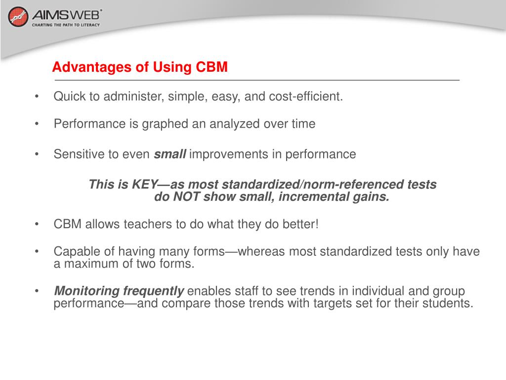 Advantages of Using CBM