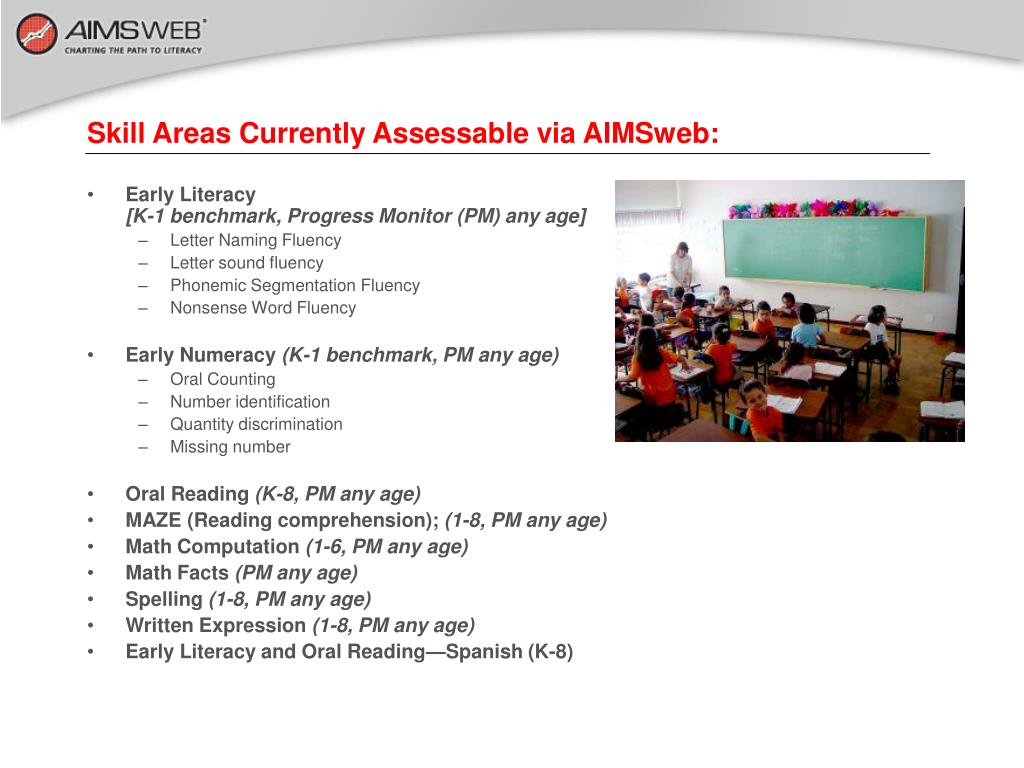 Skill Areas Currently Assessable via AIMSweb: