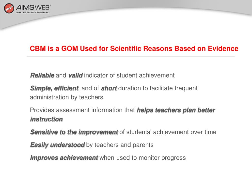 CBM is a GOM Used for Scientific Reasons Based on Evidence