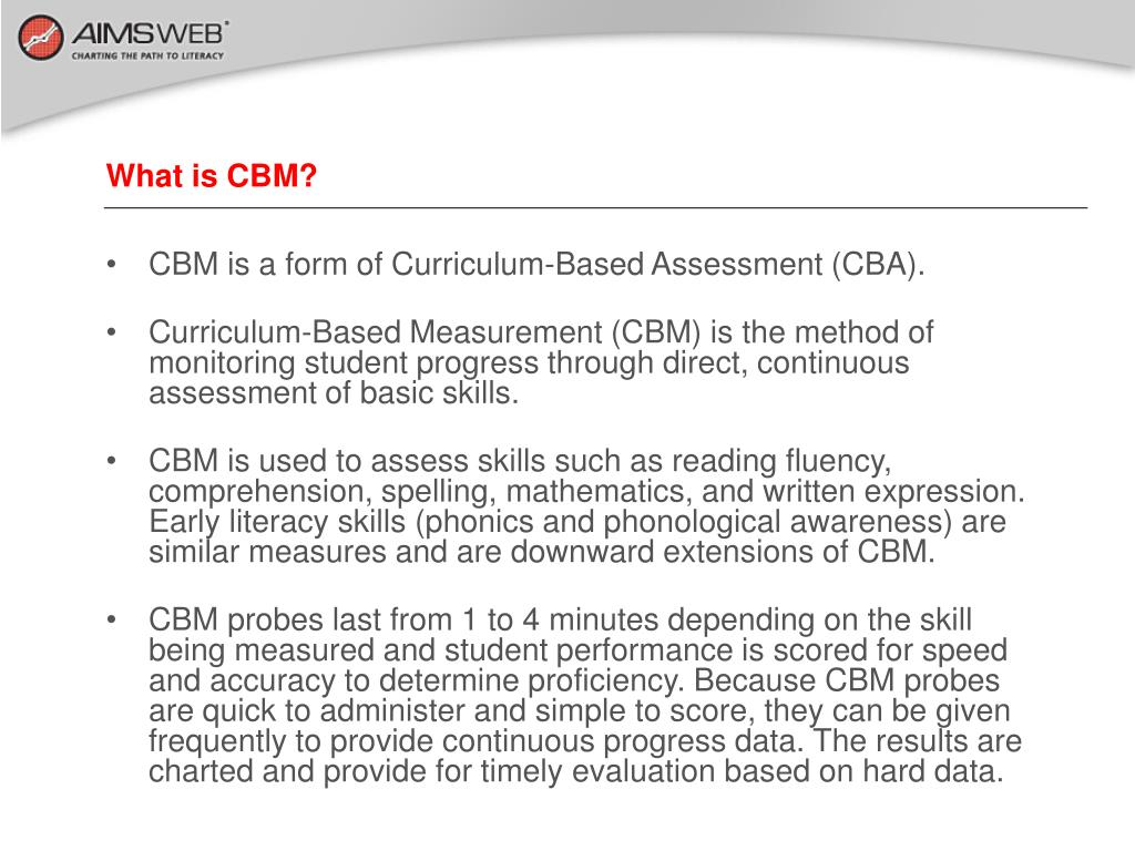 What is CBM?