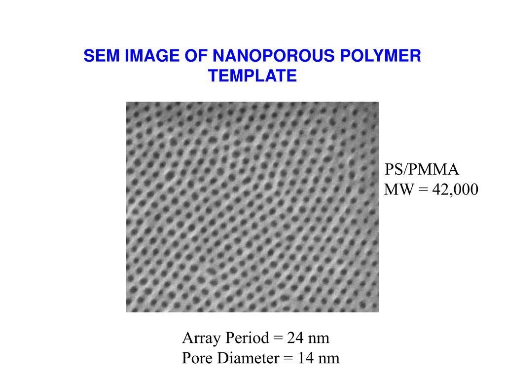 SEM IMAGE OF NANOPOROUS POLYMER TEMPLATE