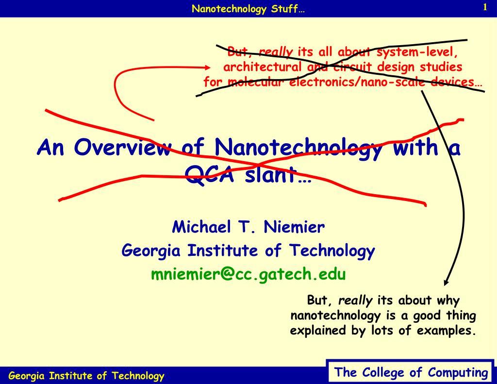 an overview of nanotechnology with a qca slant l.