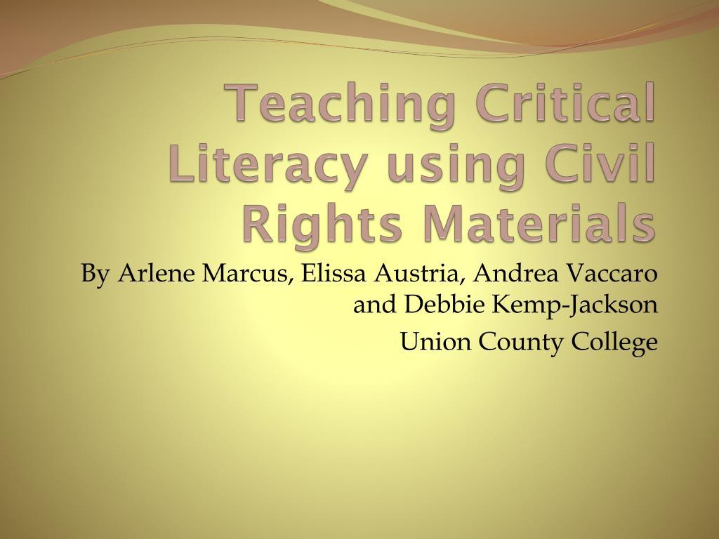 teaching critical literacy using civil rights materials l.