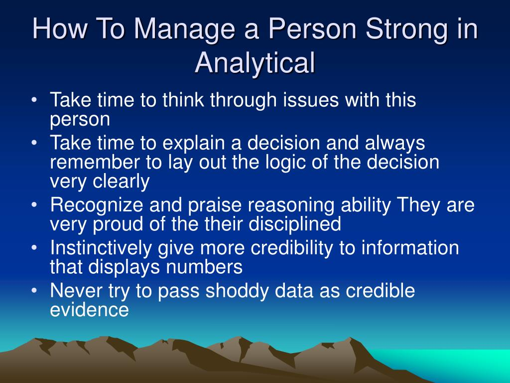 How To Manage a Person Strong in Analytical