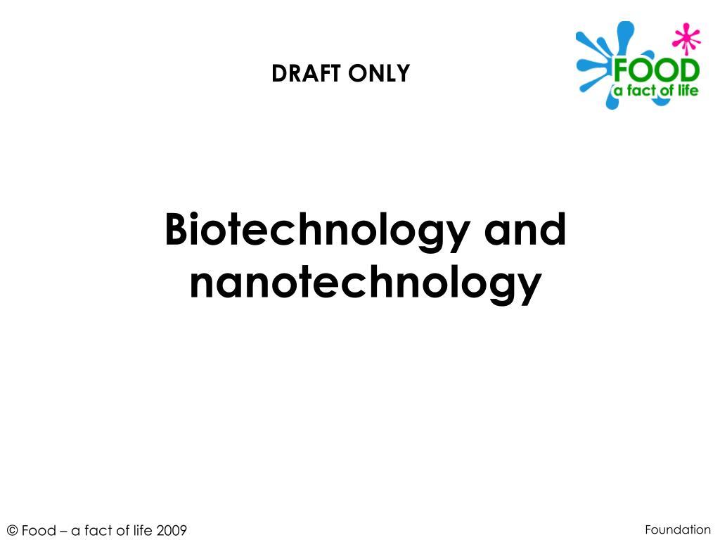 biotechnology and nanotechnology l.