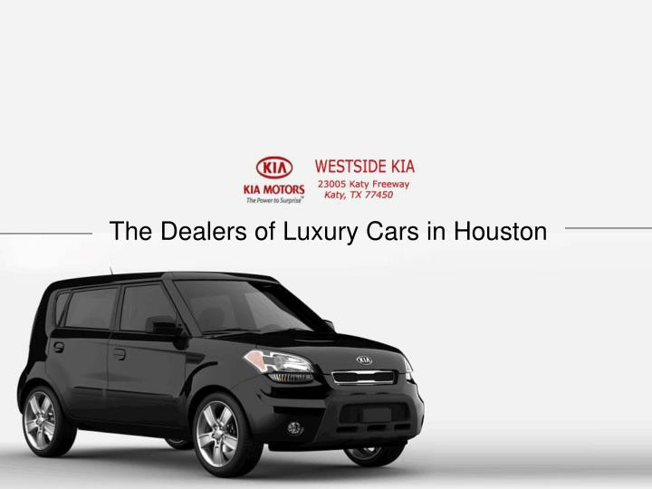 The Dealers of Luxury Cars in Houston