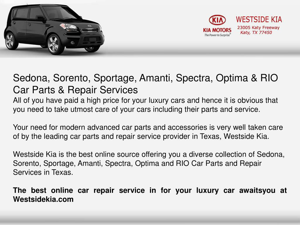 Sedona, Sorento, Sportage, Amanti, Spectra, Optima & RIO Car Parts & Repair Services