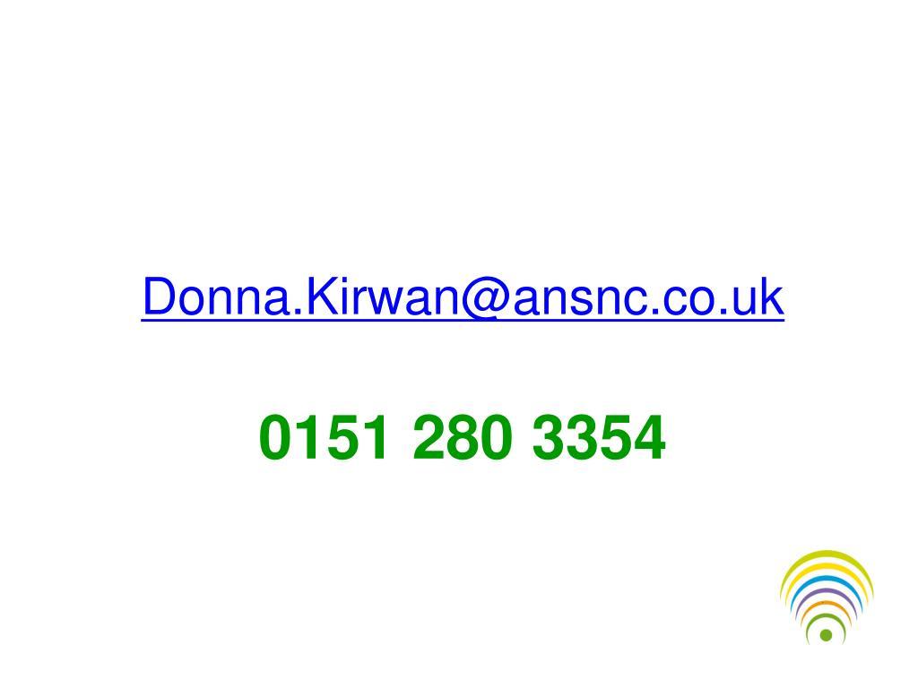 Donna.Kirwan@ansnc.co.uk