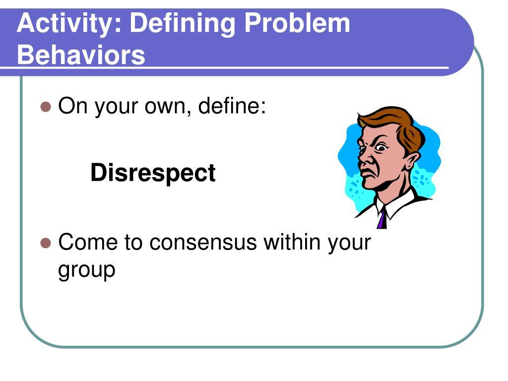 Activity: Defining Problem Behaviors