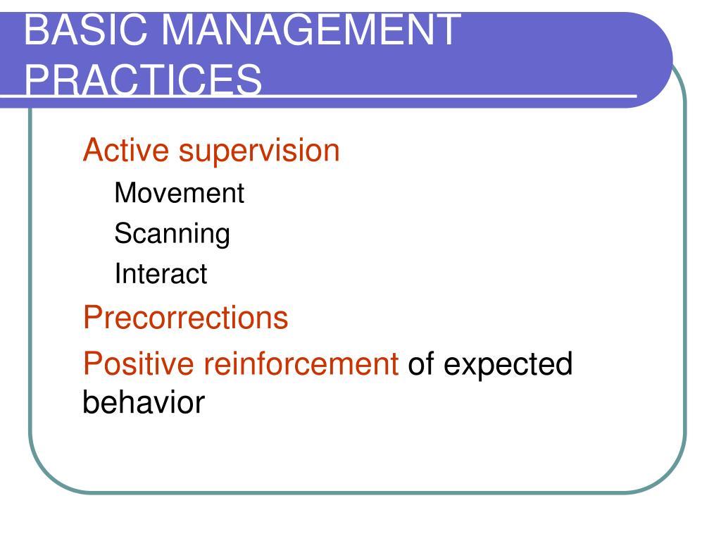 BASIC MANAGEMENT PRACTICES
