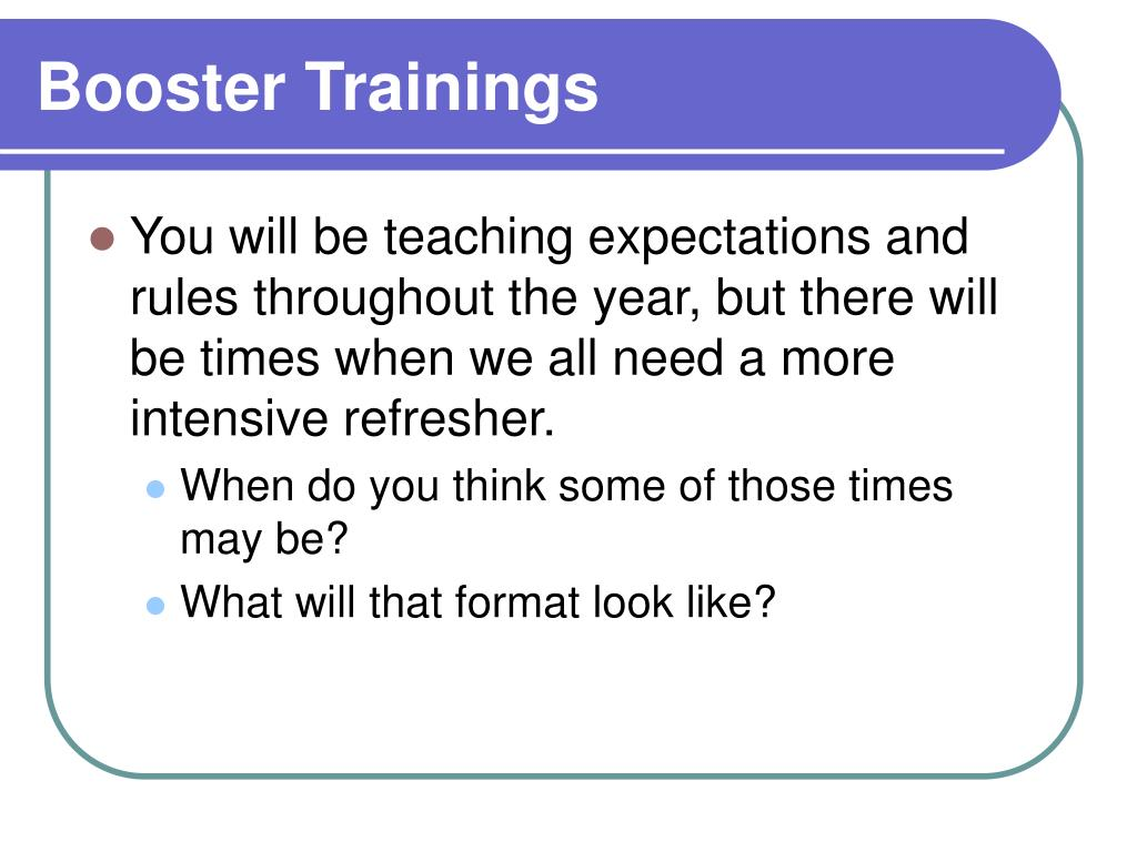 Booster Trainings