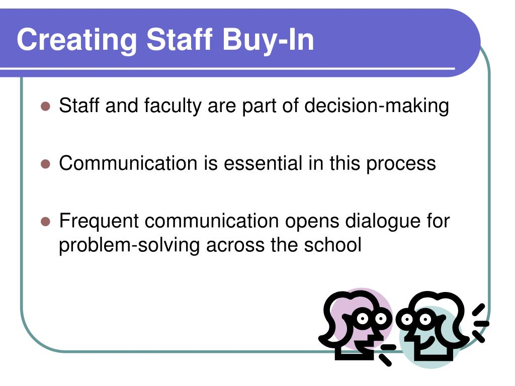 Creating Staff Buy-In