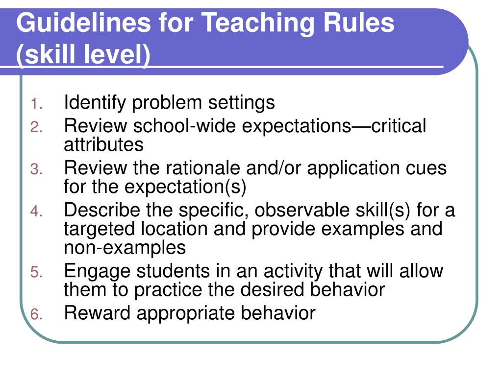 Guidelines for Teaching Rules (skill level)