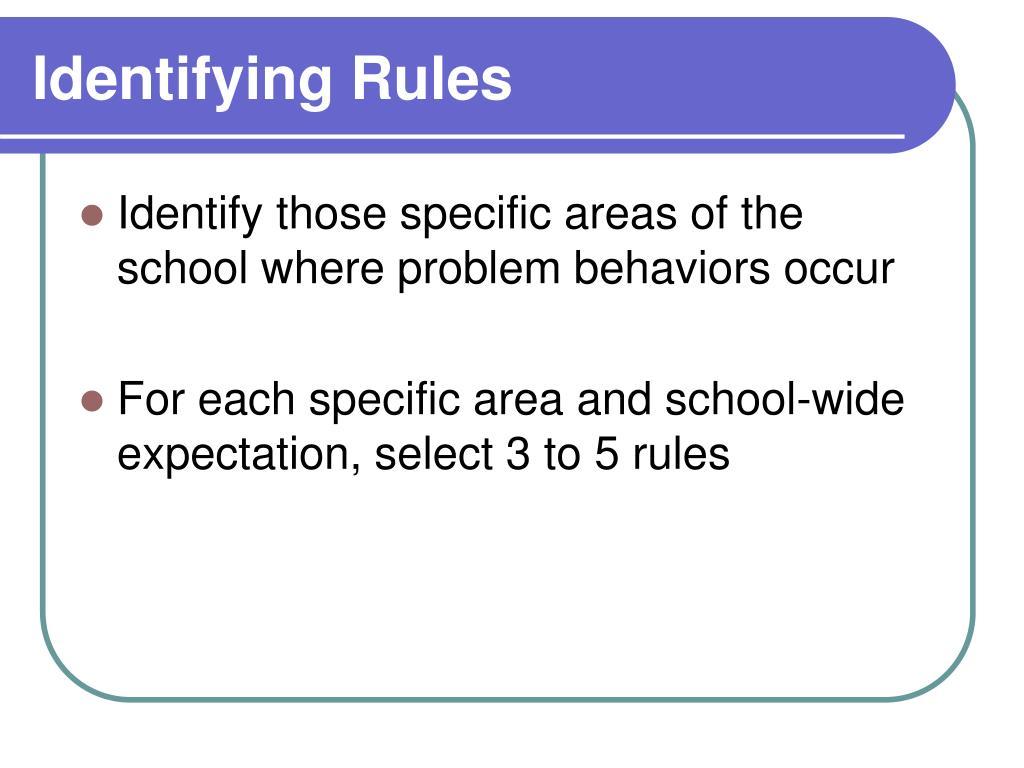 Identifying Rules
