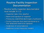 routine facility inspection documentation