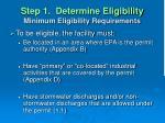 step 1 determine eligibility minimum eligibility requirements