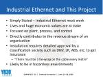 industrial ethernet and this project