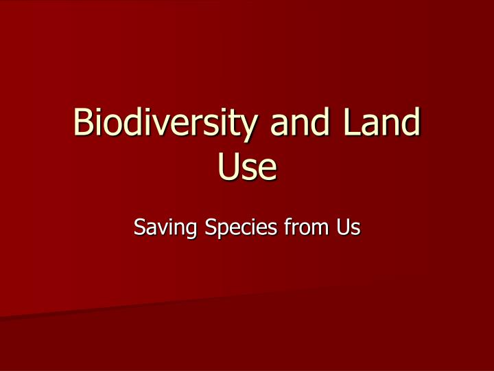 biodiversity and land use n.