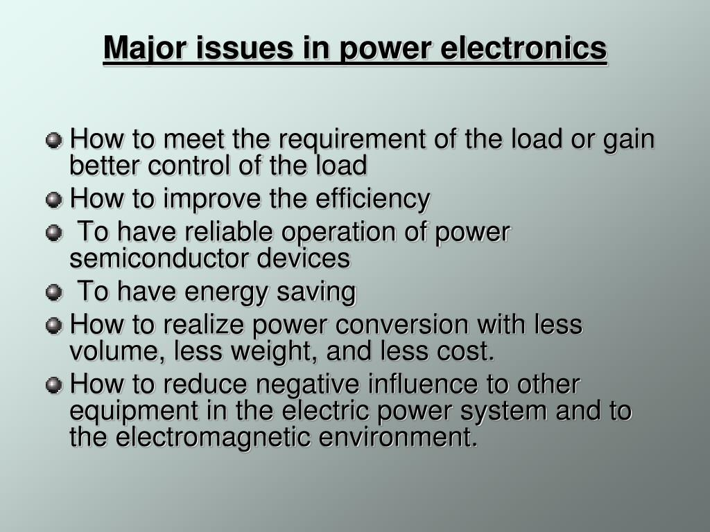 Major issues in power electronics