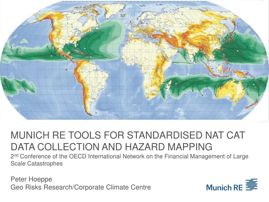 munich re tools for standardised nat cat data collection and hazard mapping l.