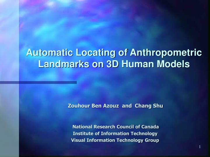 automatic locating of anthropometric landmarks on 3d human models n.