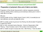 preparation of polymeric fibre and of fabric non fabric