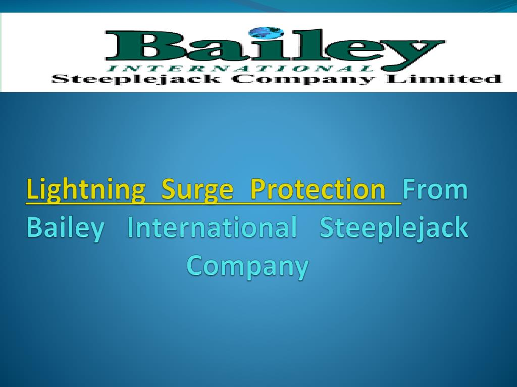 lightning surge protection from bailey international steeplejack company l.