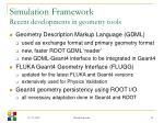 simulation framework recent developments in geometry tools