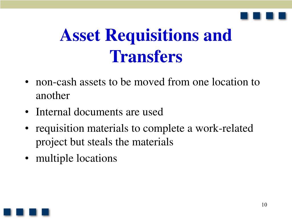 Asset Requisitions and Transfers