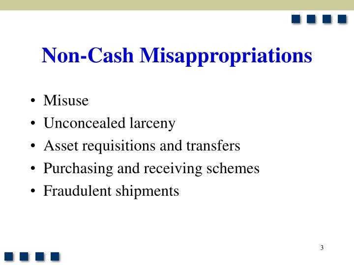Non cash misappropriations