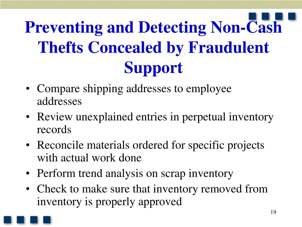Preventing and Detecting Non-Cash Thefts Concealed by Fraudulent Support