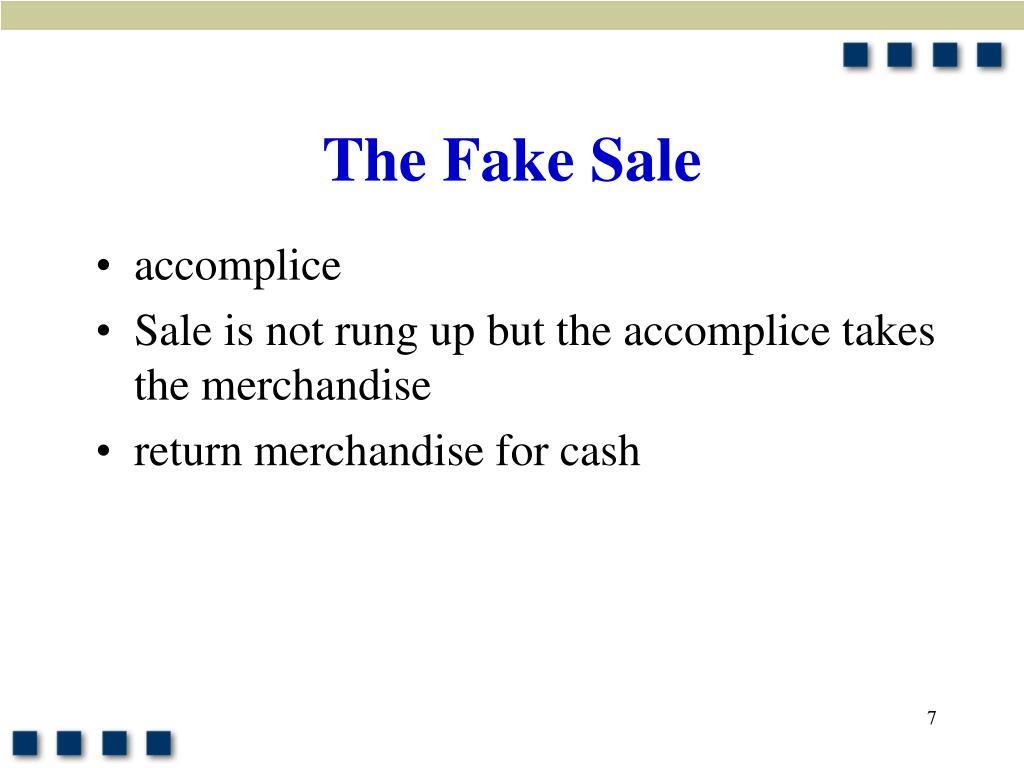 The Fake Sale